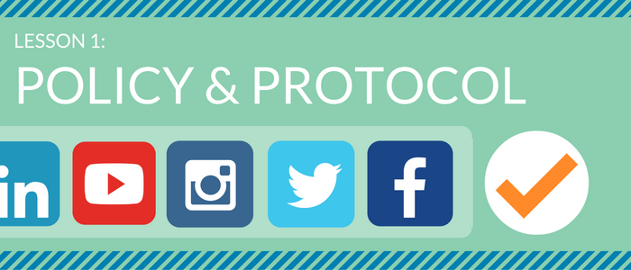 Social Media Crash Course for Government – Lesson 1: Policy & Protocol