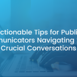 Actionable Tips for Public Communicators Navigating 2020's Crucial Conversations